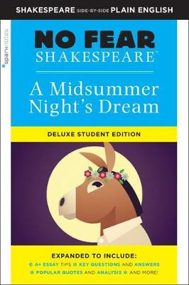 Midsummer Night's Dream: No Fear Shakespeare Deluxe Student Edition by SparkNotes