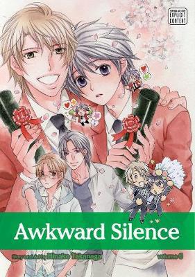 Awkward Silence, Vol. 6 by Hinako Takanaga