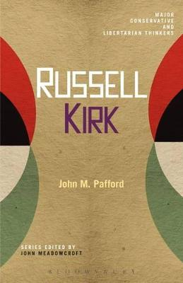 Russell Kirk by John M. Pafford
