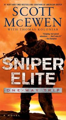 Sniper Elite: One-Way Trip by Scott McEwen