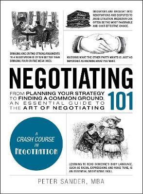 Negotiating 101 by Peter Sander