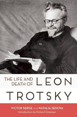 Life And Death Of Leon Trotsky by Victor Serge