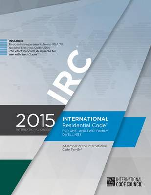 International Residential Code by International Code Council