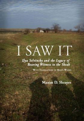 I Saw It by Maxim D. Shrayer