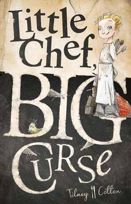 Little Chef, Big Curse by Morris Gleitzman
