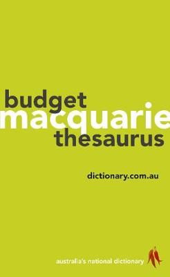 Macquarie Budget Thesaurus by Macquarie Dictionary