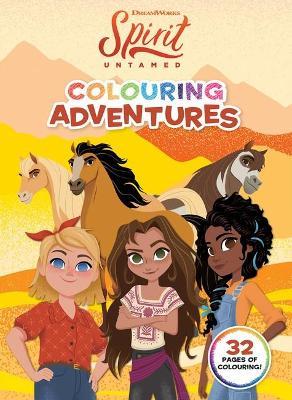 Spirit Untamed: Colouring Adventures (Dreamworks) book