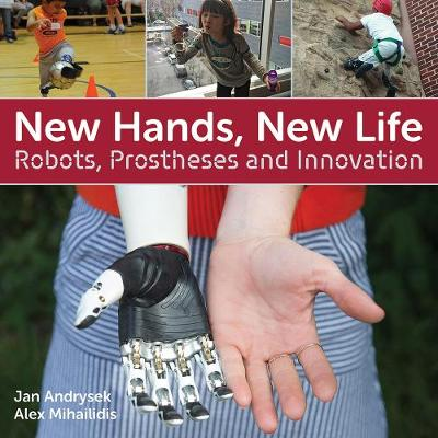 New Hands, New Life by Jan Andrysek