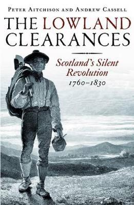The Lowland Clearances by Peter Aitchison