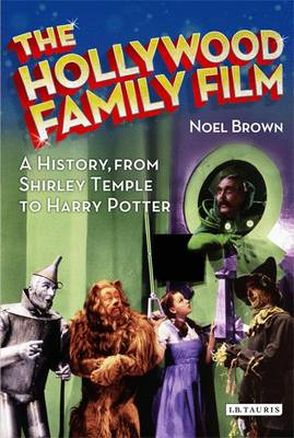 The Hollywood Family Film by Noel Brown