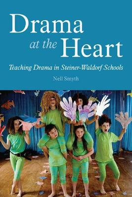 Drama at the Heart by Nell Smyth