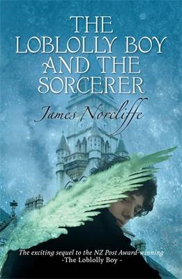 The Loblolly Boy and the Sorcerer by James Norcliffe