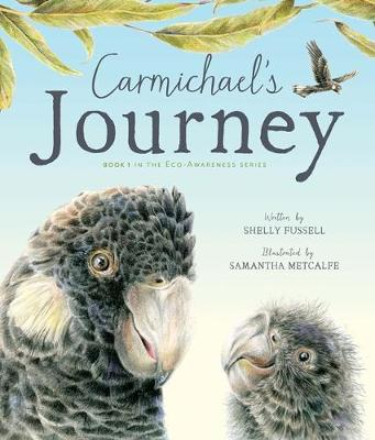 Carmichael's Journey by Shelly Fussell