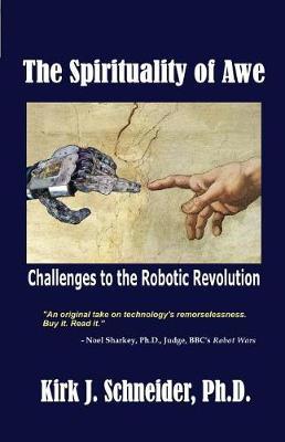 Spirituality of Awe by Kirk J. Schneider