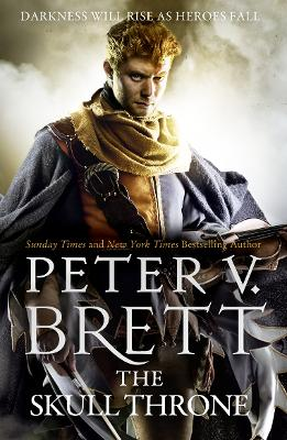 The Skull Throne by Peter V. Brett