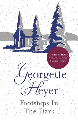 Footsteps in the Dark by Georgette Heyer