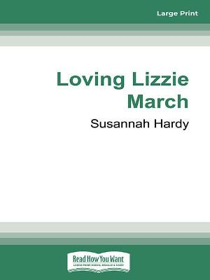 Loving Lizzie March by Susannah Hardy