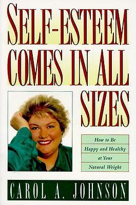 Self-Esteem Comes in All Sizes by Professor Carol Johnson