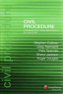 Civil Procedure: Commentary and Materials by Reinhardt, Spender, Jackson Colbran