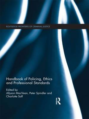 Handbook of Policing, Ethics and Professional Standards by Allyson MacVean