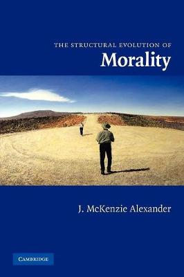 The Structural Evolution of Morality by J. McKenzie Alexander