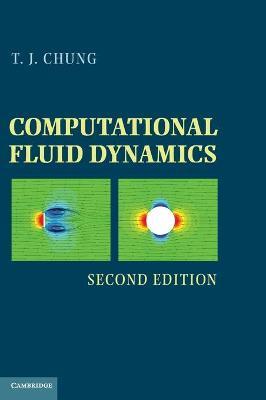 Computational Fluid Dynamics by T. J. Chung