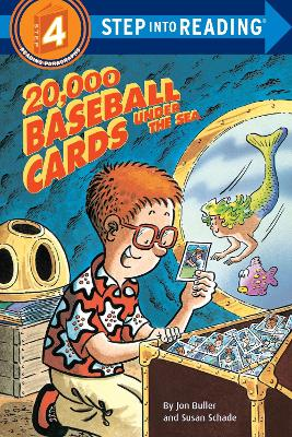 20,000 Baseball Cards Under The Sea Step Into Reading 4 by Jon Buller