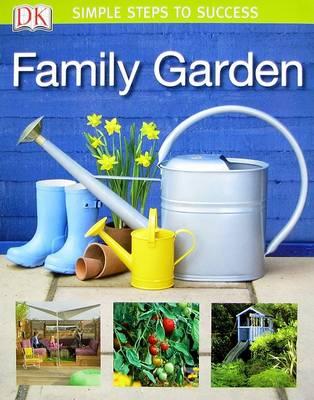 Family Garden by Lia Leendertz