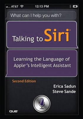Talking to Siri by Erica Sadun