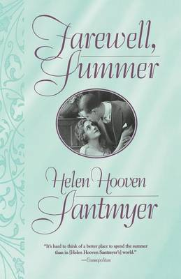 Farewell, Summer by Helen Hooven Santmyer