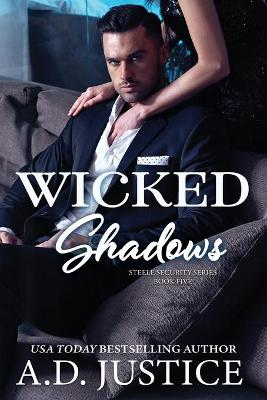 Wicked Shadows by A D Justice