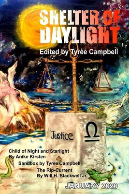 Shelter of Daylight: Issue One by Tyree Campbell