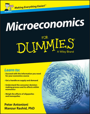 Microeconomics for Dummies, UK Edition by Peter Antonioni