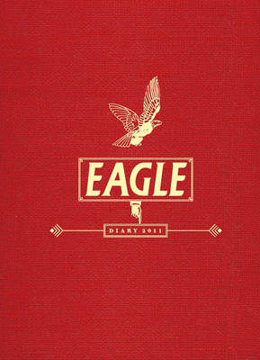 The Eagle Diary 2011 by No Author Provided