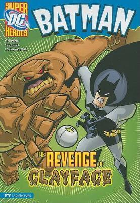 The Revenge of Clayface by ,Eric Stevens