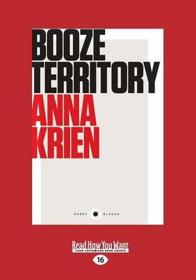 Booze Territory by Anna Krien