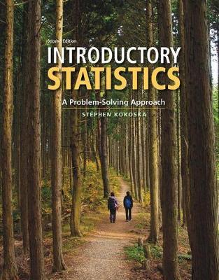Introductory Statistics by Stephen Kokoska