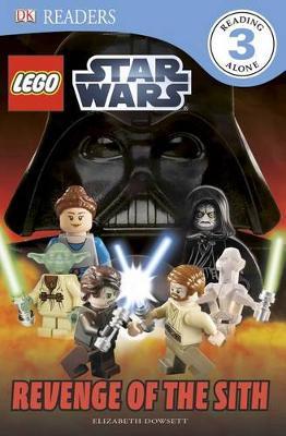 DK Readers L3: Lego Star Wars: Revenge of the Sith by Elizabeth Dowsett