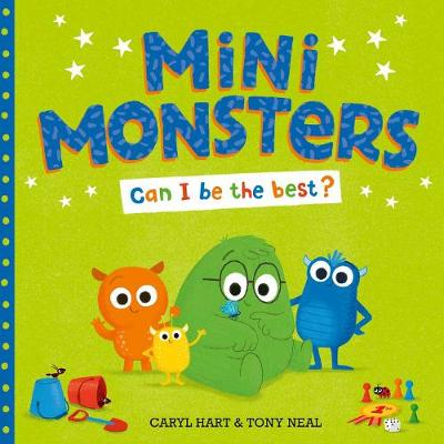 Mini Monsters: Can I Be The Best? by Caryl Hart