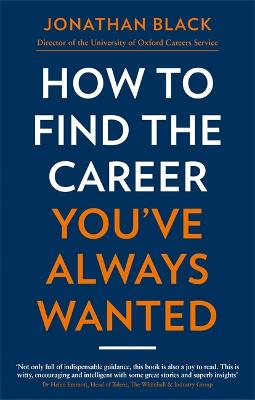 How to Find the Career You've Always Wanted book