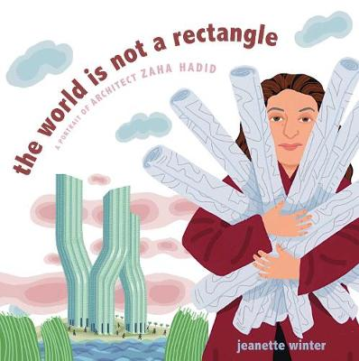 World Is Not a Rectangle by Jeanette Winter