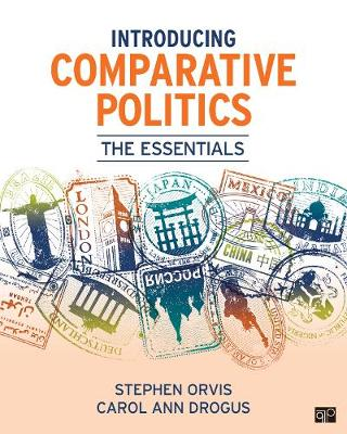 Introducing Comparative Politics; The Essentials by Stephen Walter Orvis