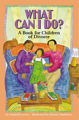 What Can I Do? by Danielle Lowry