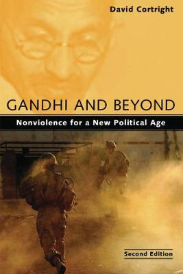 Gandhi and Beyond by David Cortright