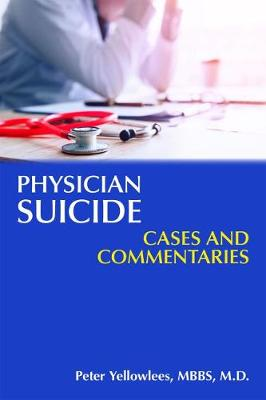 Physician Suicide by Peter Yellowlees