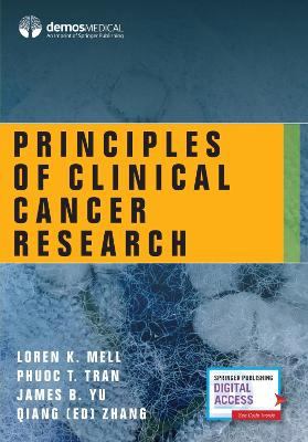 Principles of Clinical Cancer Research by Loren K. Mell