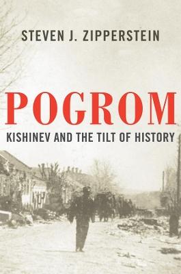 Pogrom by Steven J. Zipperstein