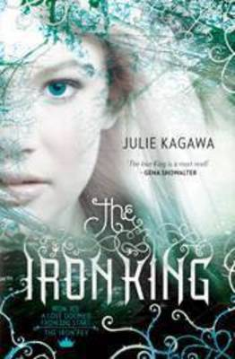 Iron King by Julie Kagawa