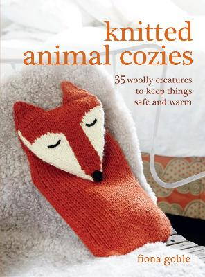Knitted Animal Cozies by Fiona Goble