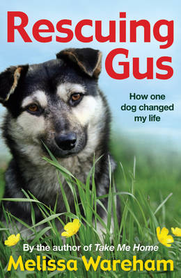 Rescuing Gus by Melissa Wareham